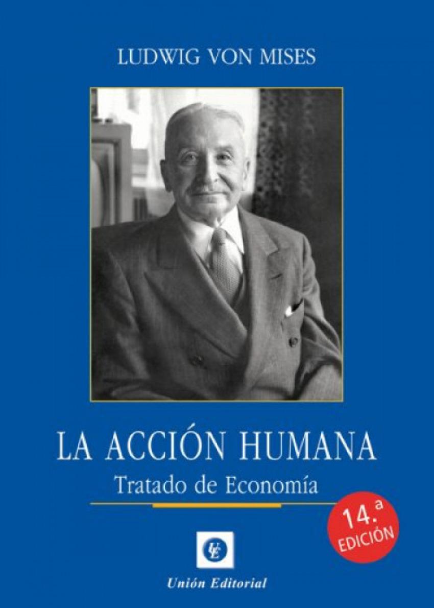 ACCION HUMANA 2021. TRATADO DE ECONOMIA
