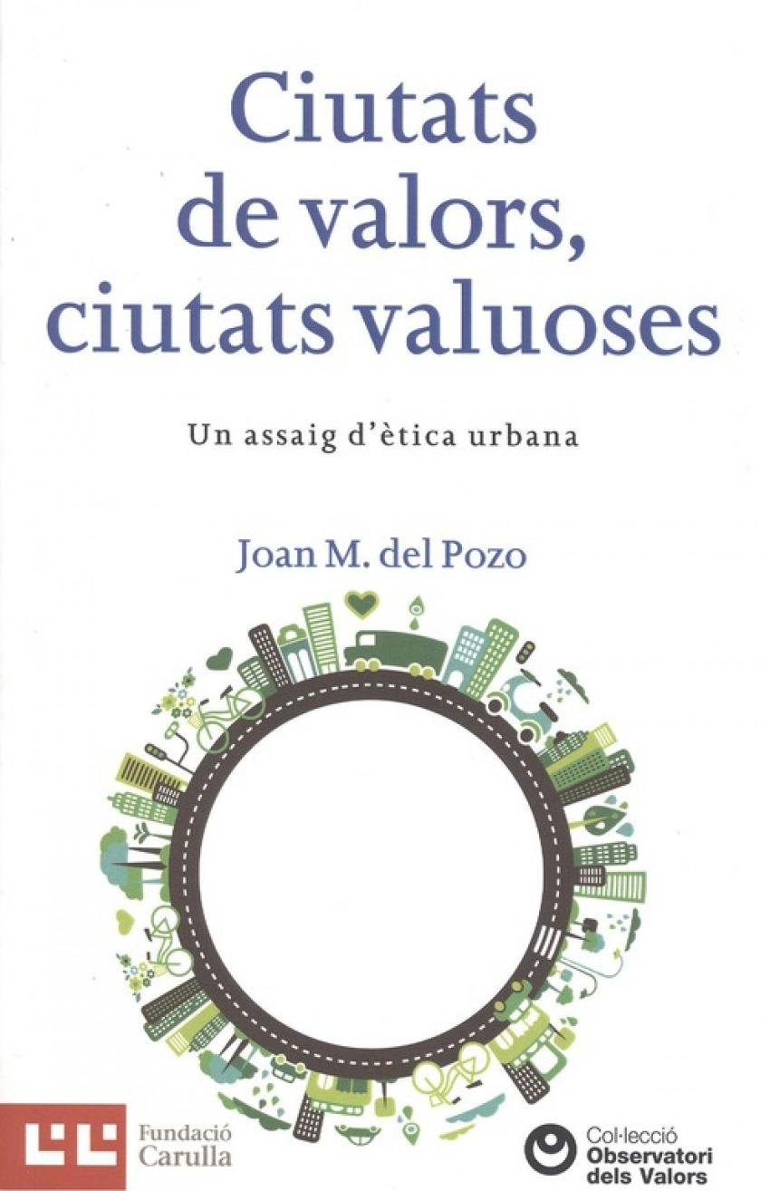 CIUTATS DE VALORS, CIUTATS VALUOSES