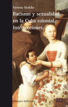 RACUSNI Y SEXUALIDAD EN LA CUBA COLONIAL