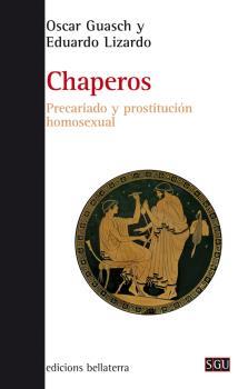 CHAPEROS: PRECARIADO Y PROSTITUCIÓN HOMOSEXUAL