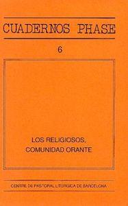 RELIGIOSOS, COMUNIDAD ORANTE