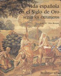 La vida española en el Siglo de Oro