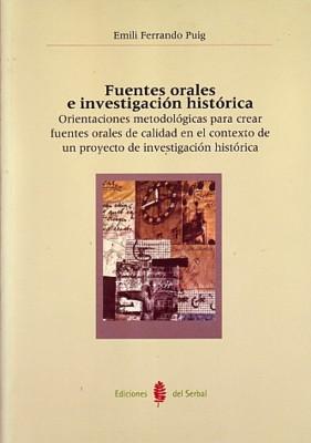FUENTES ORALES E INVESTIGACION HISTORICA