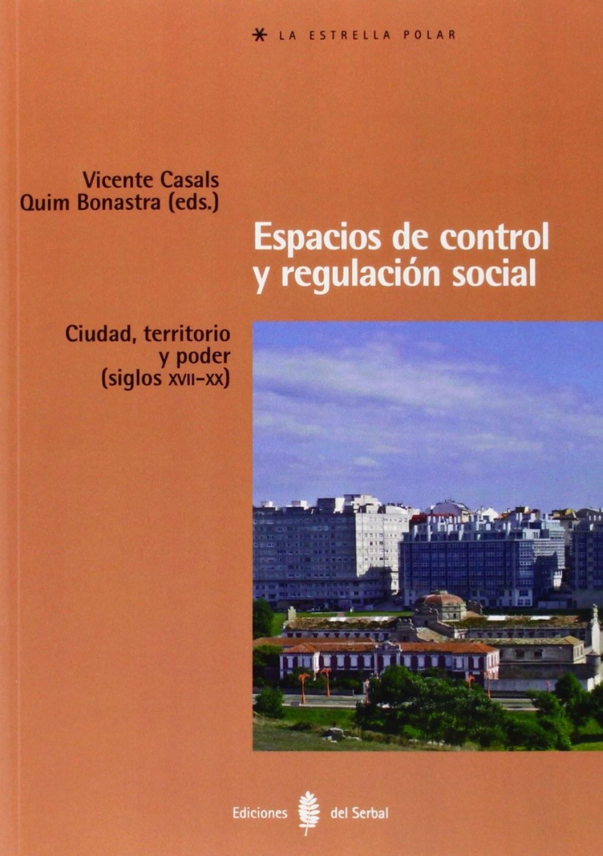 ESPACIOS DE CONTROL Y REGULACION SOCIAL