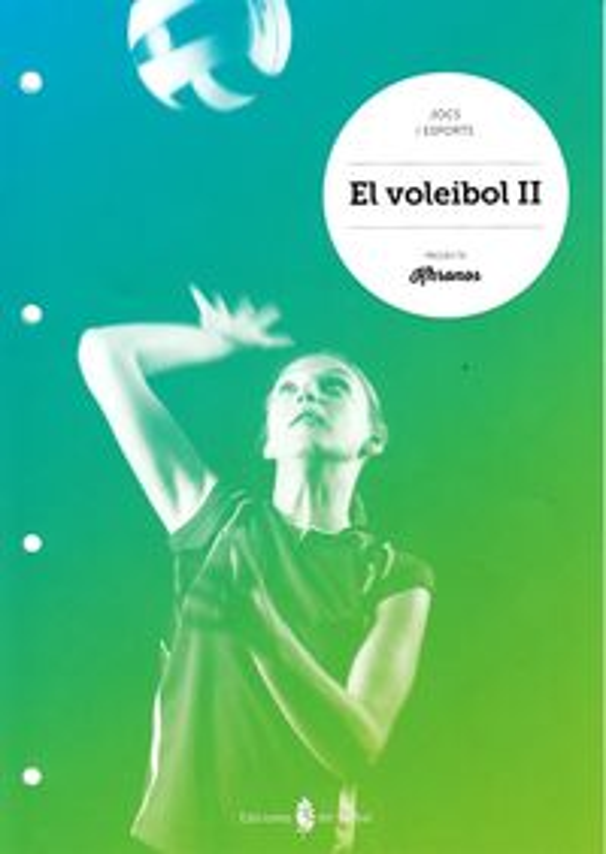 Voleibol II.Quadern Educació Física ESO Khronos