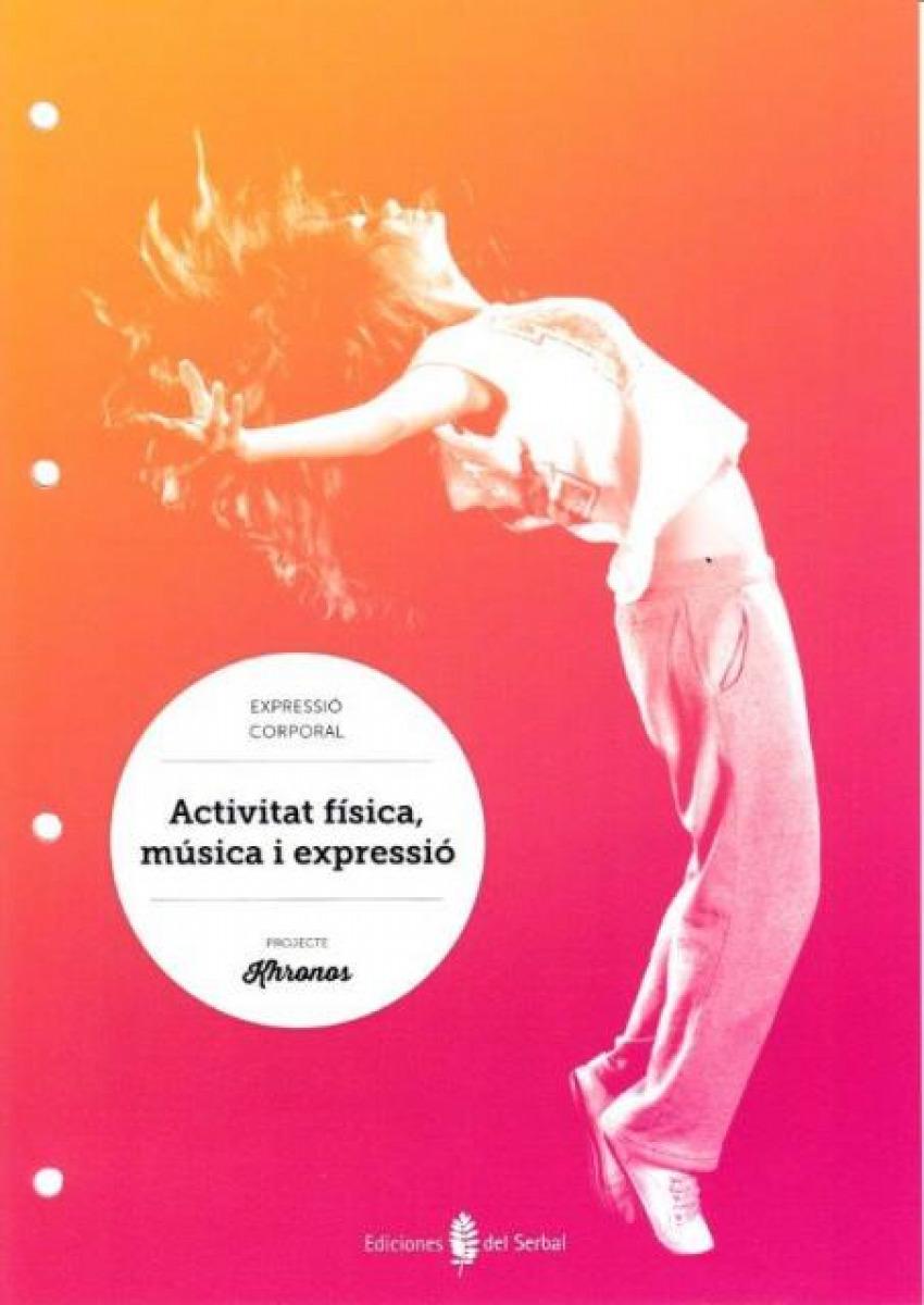 Activitat Física,música i expressió.Quadern Ed.Física Khronos