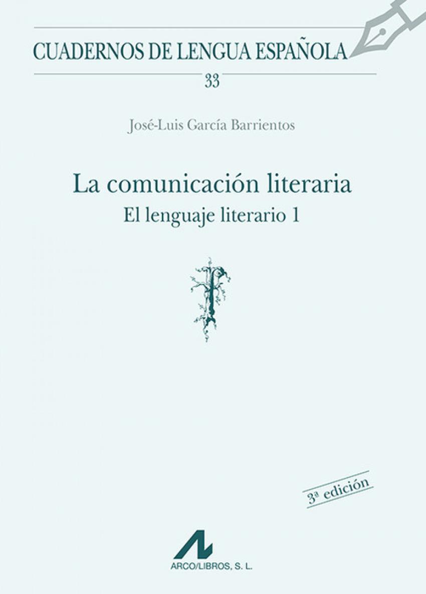 La comunicación literaria, El lenguaje literario.