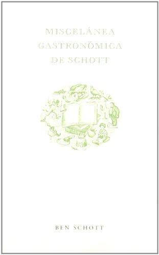 Miscelanea gastronómica de Schott