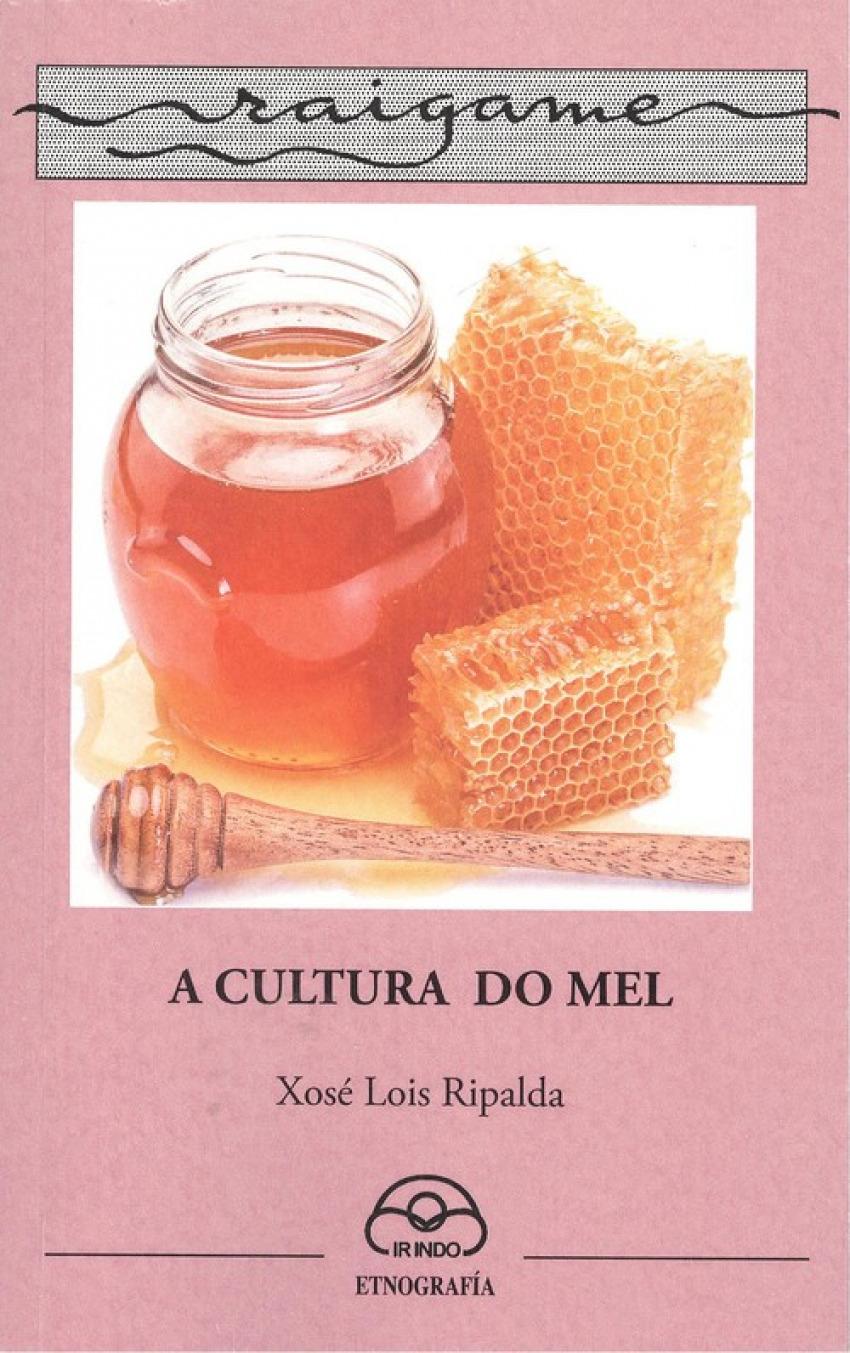 A CULTURA DO MEL