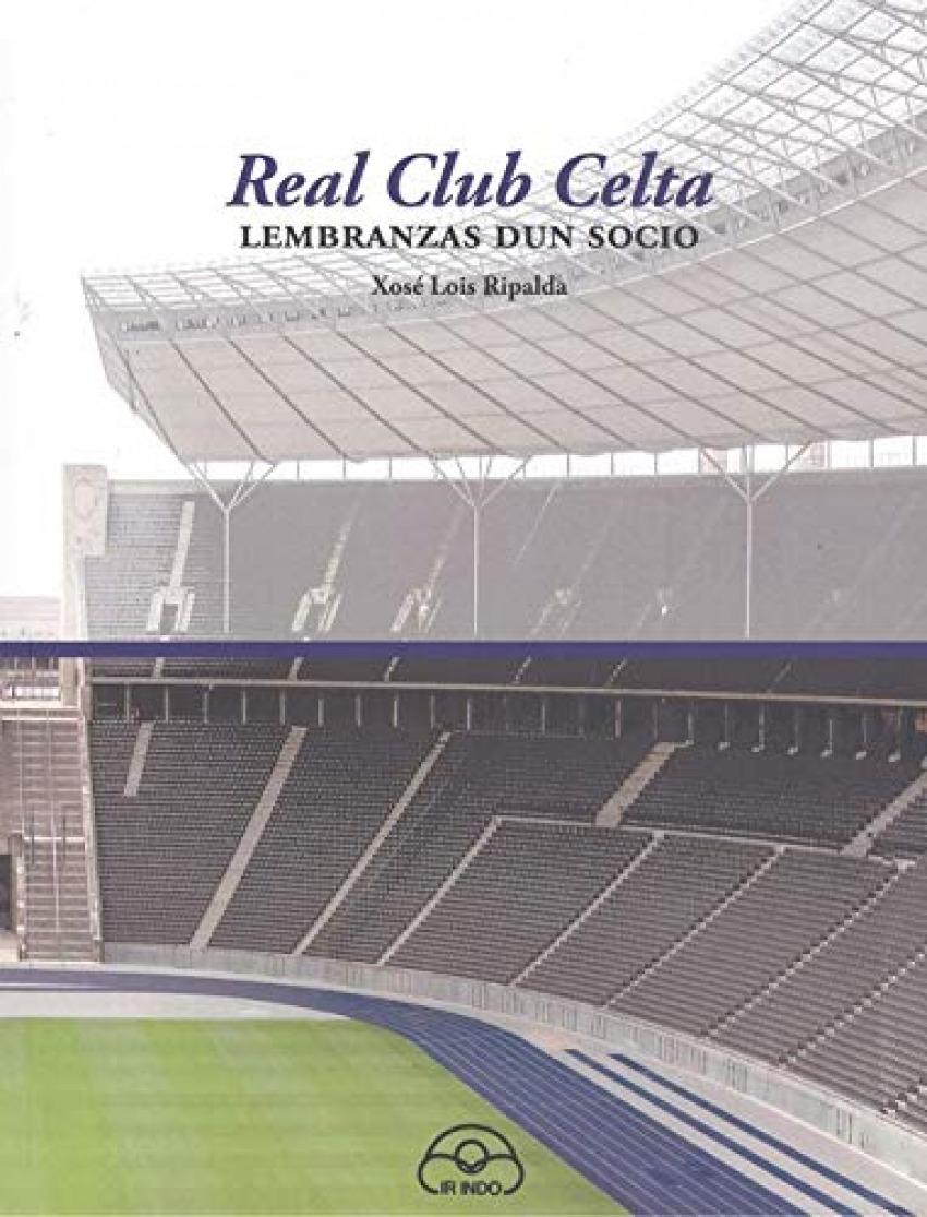 Real club celta.lembranzas dun socio