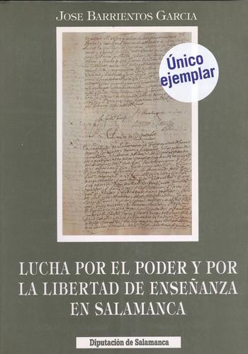 Lucha por el poder y por la libertad enseñanza en Salamanca.