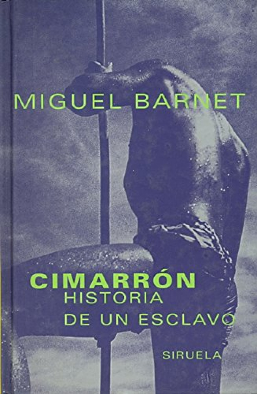 Cimarrón, historia de un escalvo