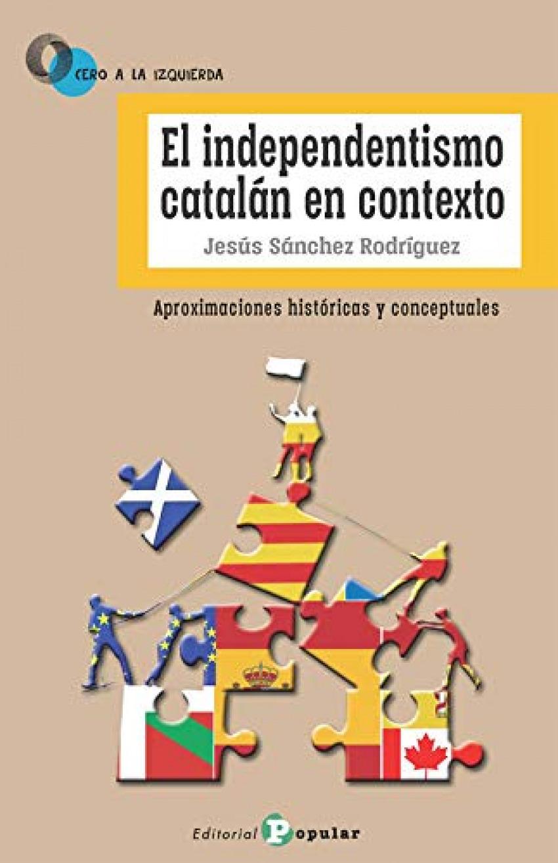 El independentismo catalán en contexto