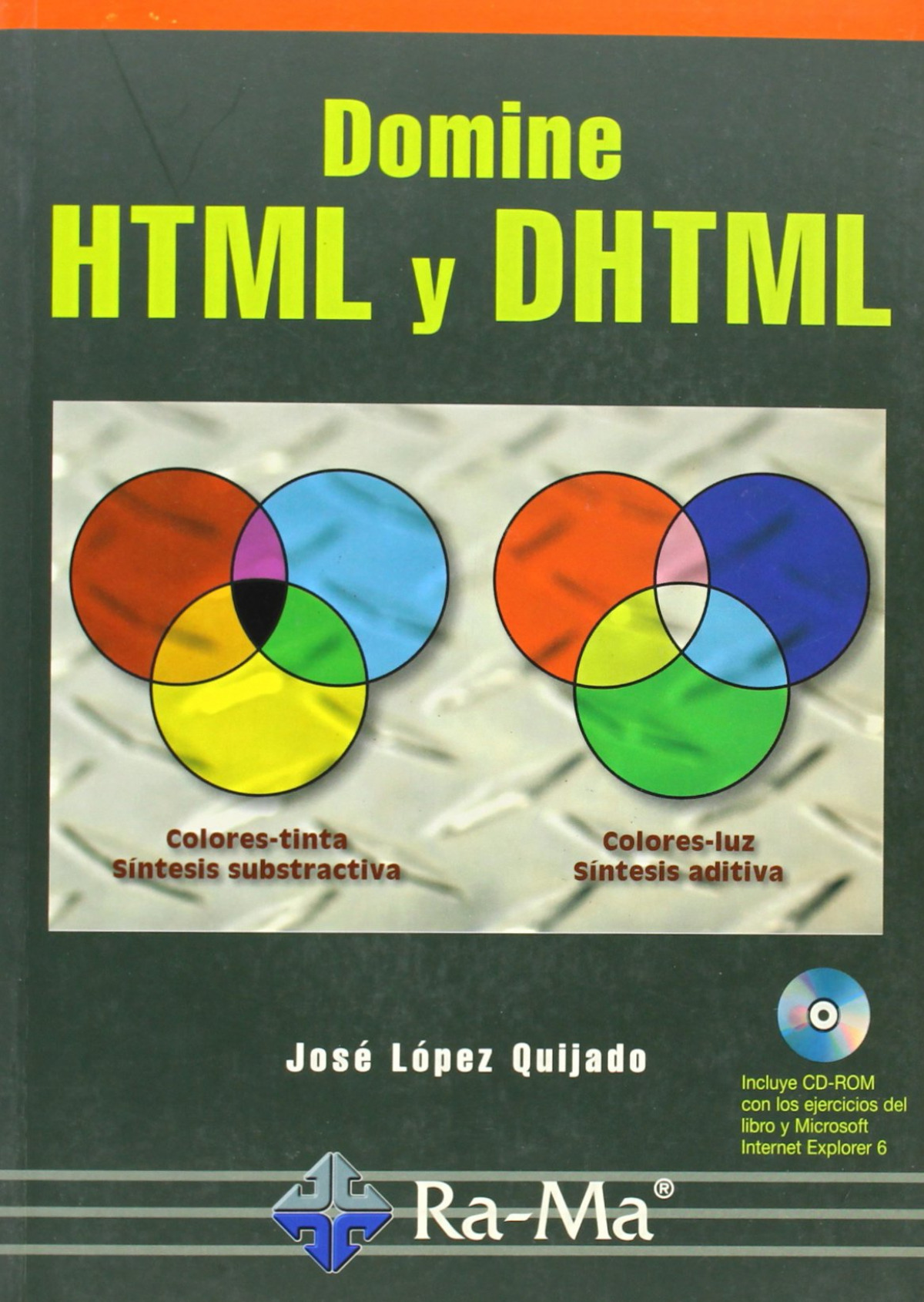 DOMINE HTML Y DHTML 9788478975358