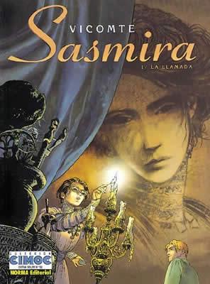 Sasmira, 1 La Llamada
