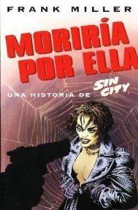 Sin City: Moriria Por Ella-Completo