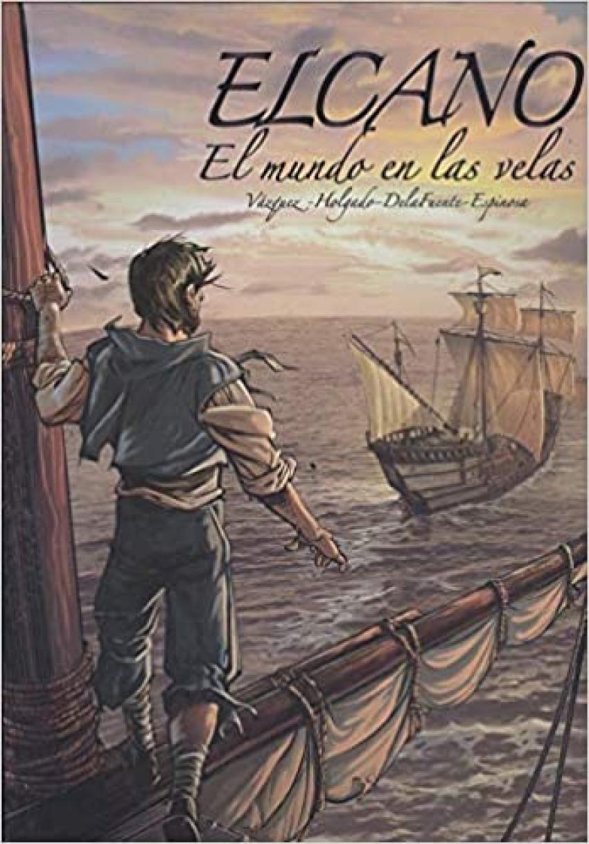 Elcano, el mundo en las velas