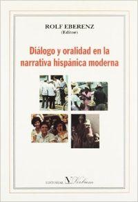 Diálogo y oralidad en la narrativa hispánica omderna