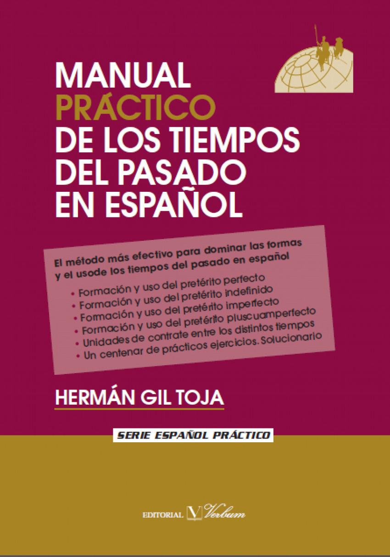 Manual práctico de los tiempos del pasado en español
