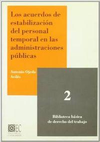 Los acuerdos de estabilización del personal temporal en las administraciones púb
