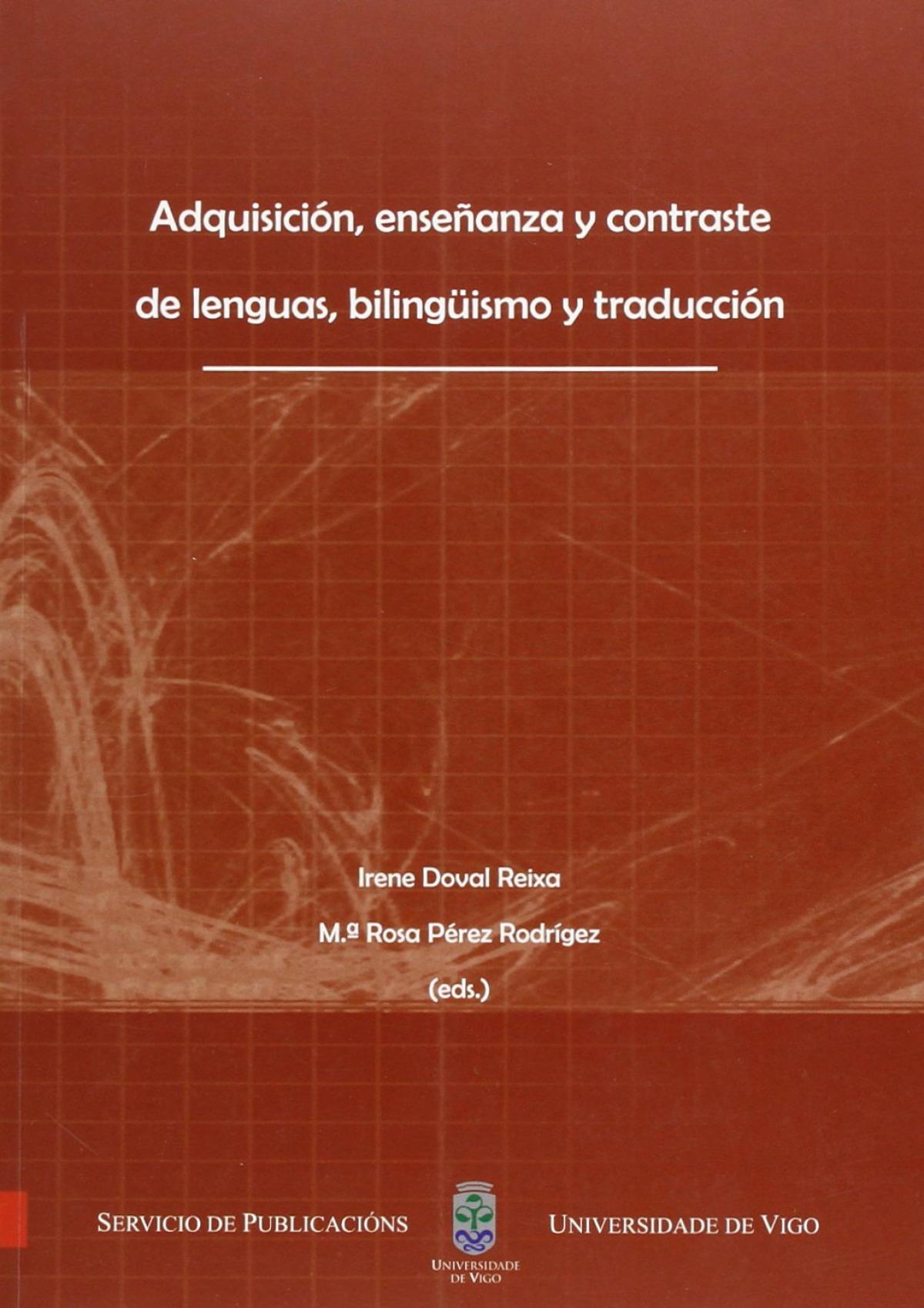 Adquisición, enseñanza y contraste de lenguas, bilingüismo y traducción