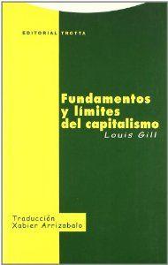 FUNDAMENTOS Y LÍMITES DEL CAPITALISMO