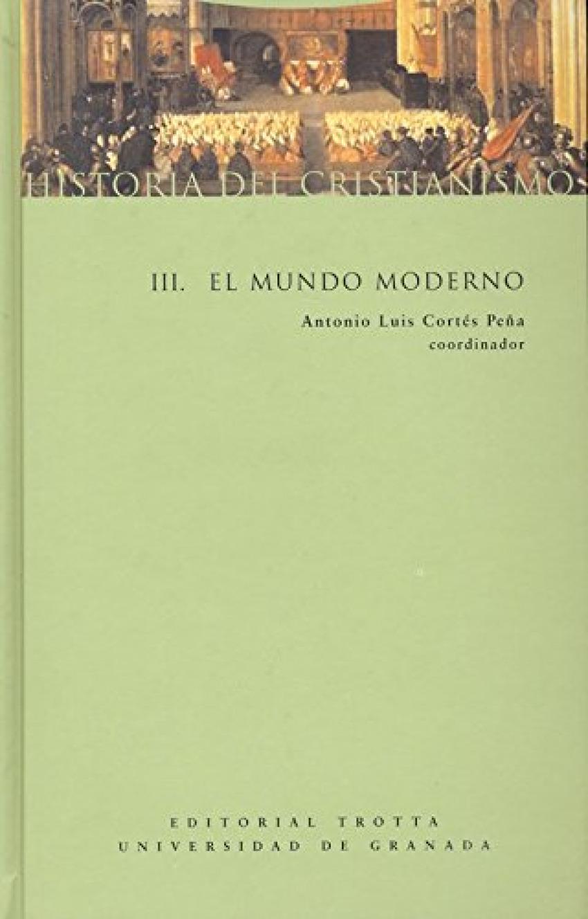 HISTORIA DEL CRISTIANISMO III EL MUNDO MODERNO