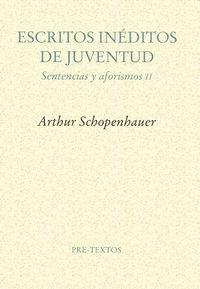 Escritos inéditos de juventud (1808-1818) Sentencias y afori