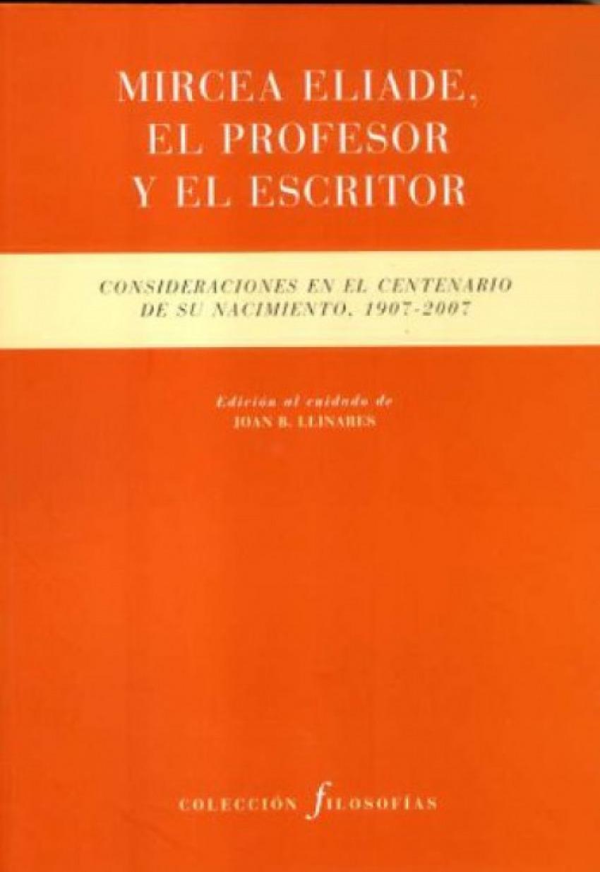 Mircea Eliade, el profesor y el escritor