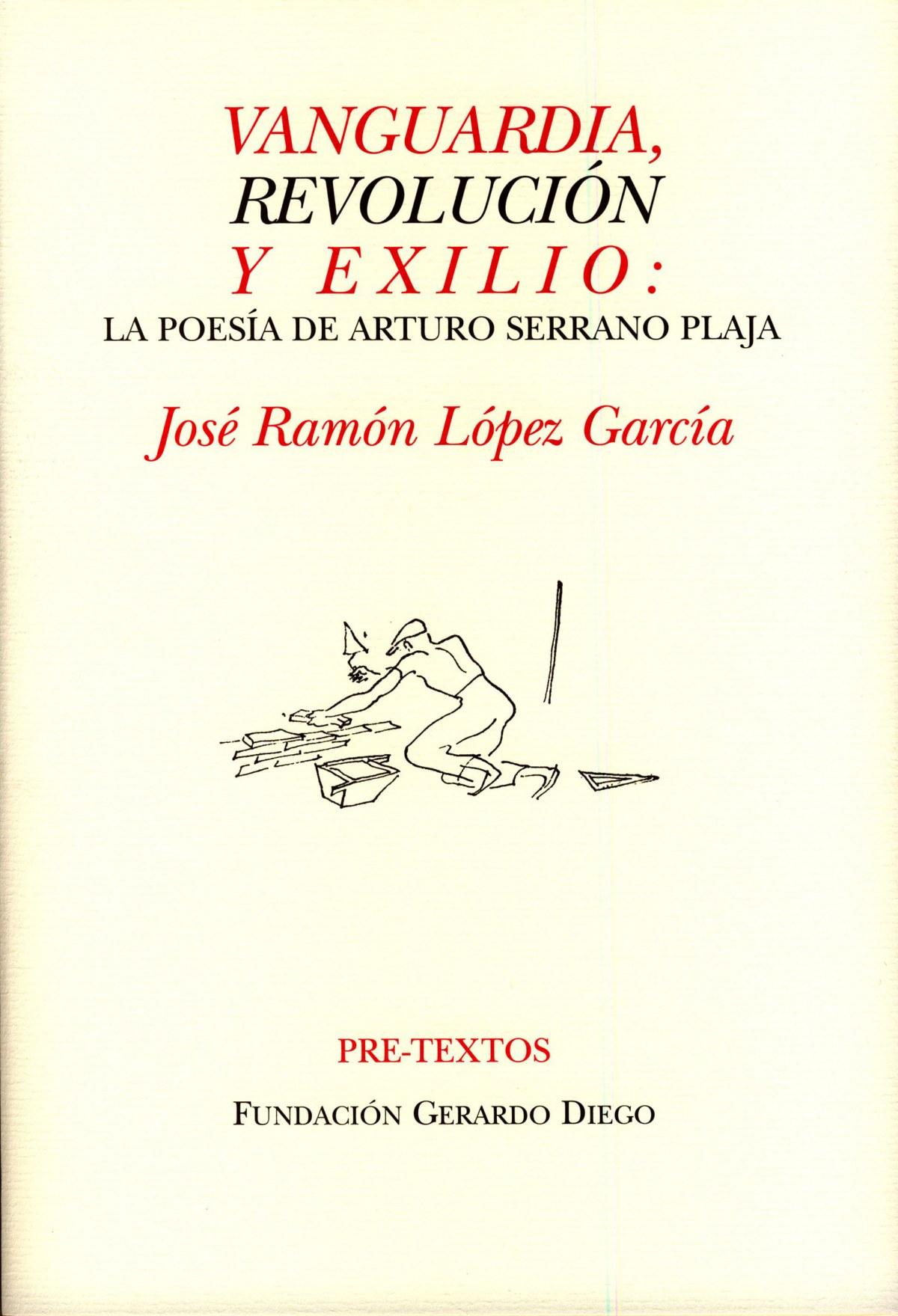 Vanguardia, revolución y exilio