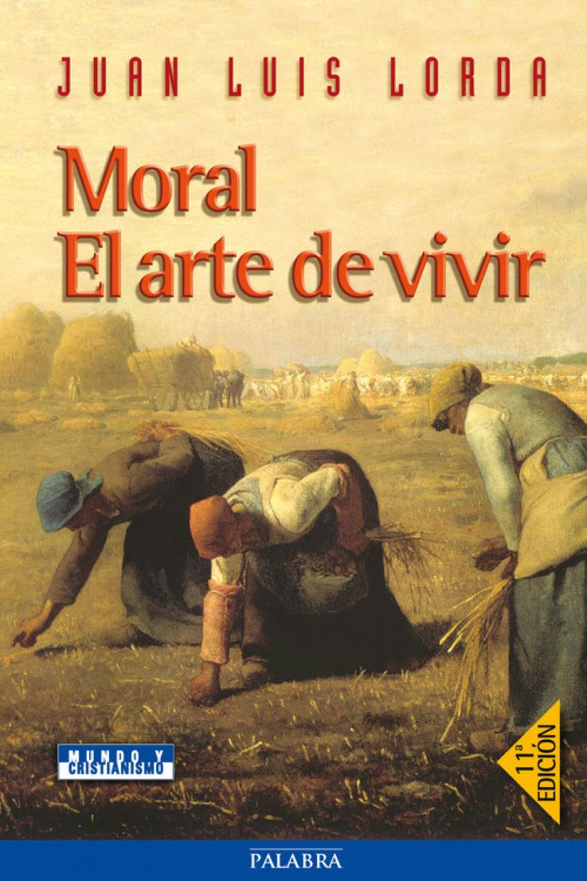 Moral:el arte de vivir