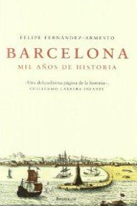 Barcelona. Mil años de historia. 9788483077115