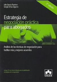 ESTRATEGIA DE NEGOCIACIÓN PRÁCTICA PARA ABOGADOS.