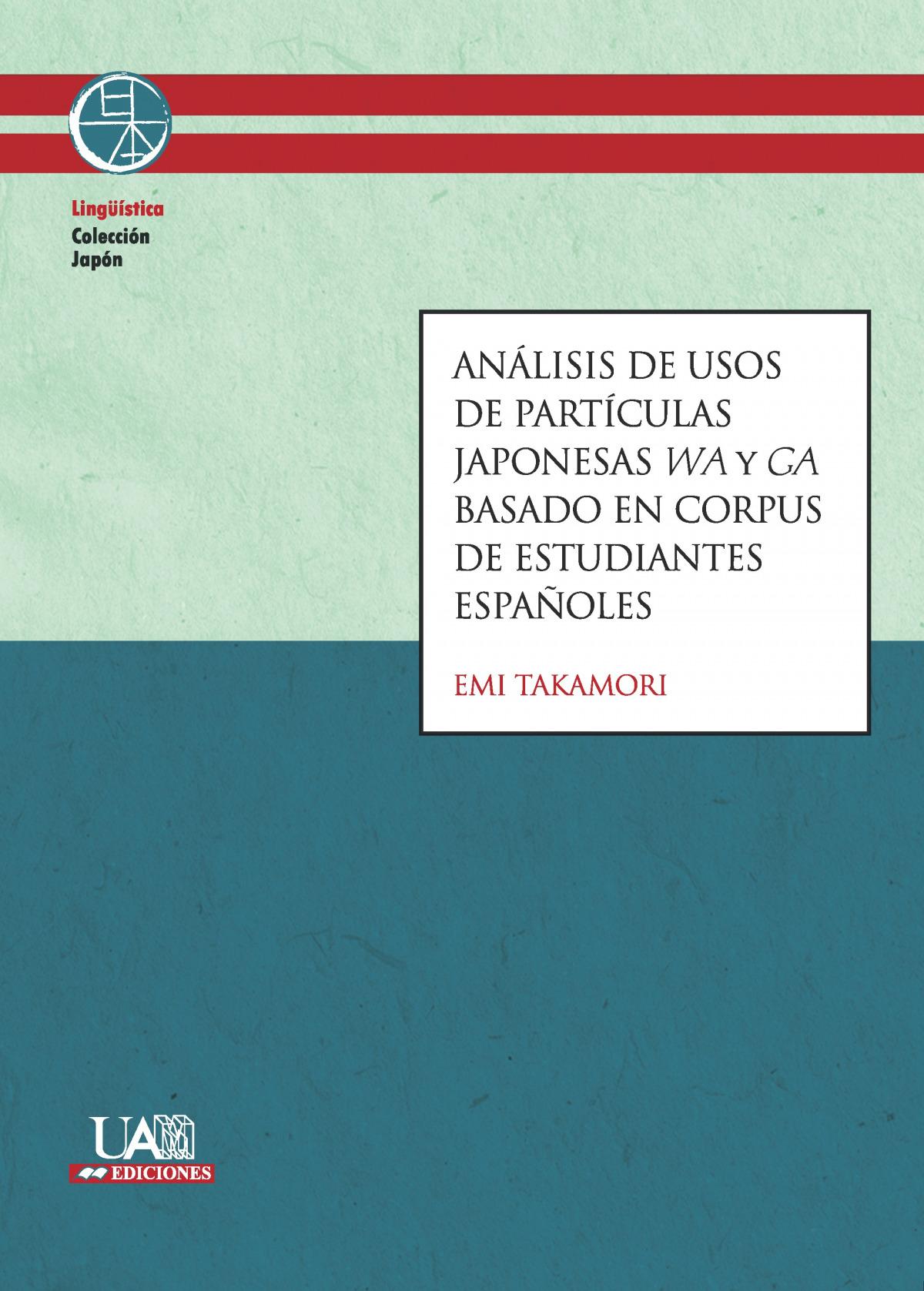 Análisis de usos de partículas japonesas wa y ga basado en corpus de estudiantes españoles