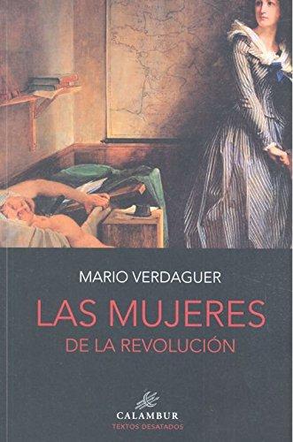 LAS MUJERES DE LA REVOLUCIÓN