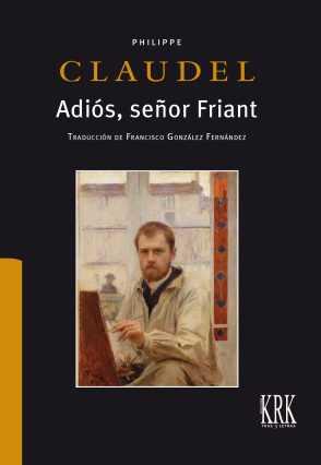 ADIÓS, SEÑOR FRIANT