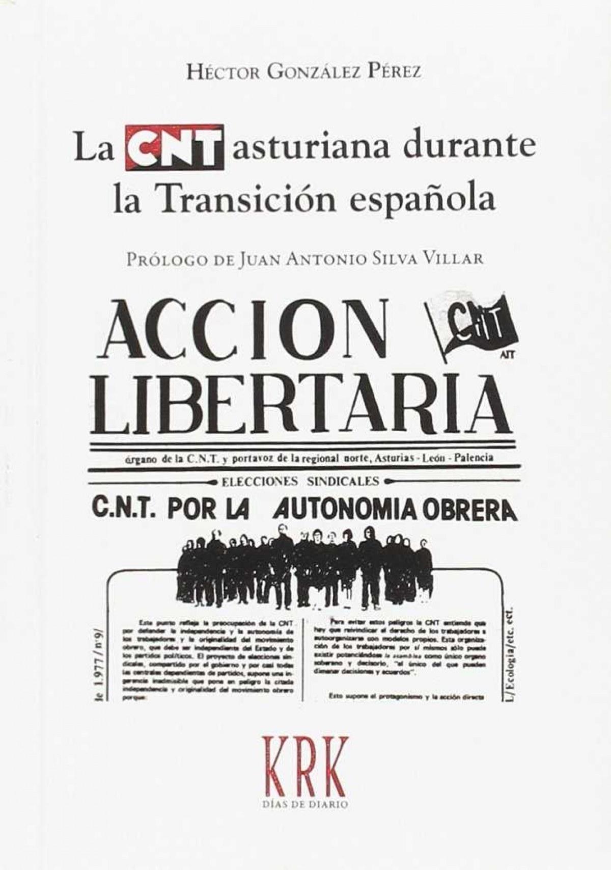 LA CNT ASTURIANA DURANTE LA TRANSICIÓN ESPAÑOLA