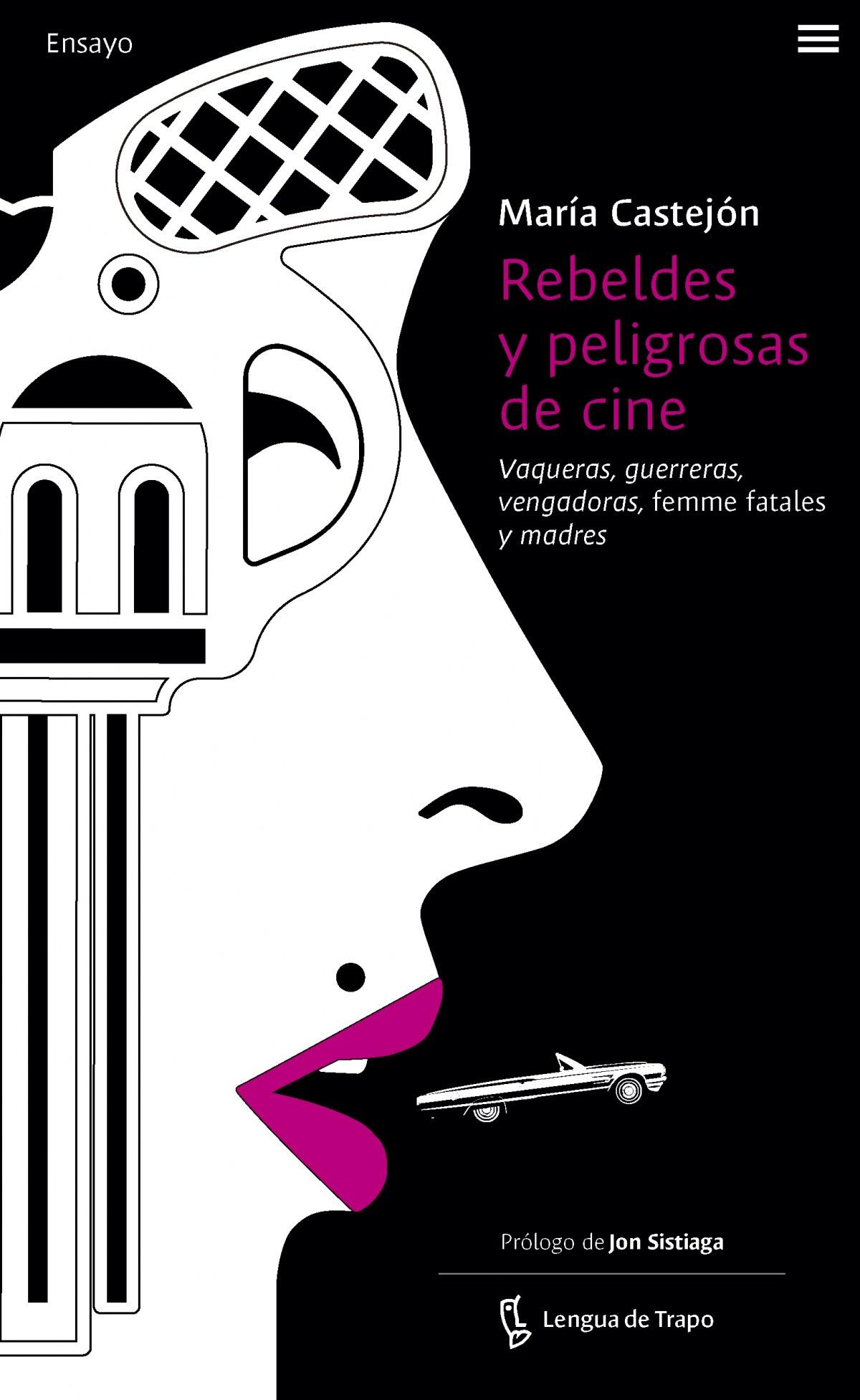 Rebeldes y peligrosas de cine