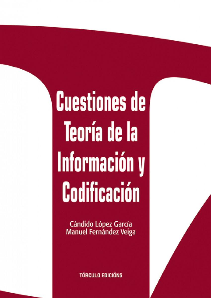 Cuestiones de teoría de información y codificación 9788484082514