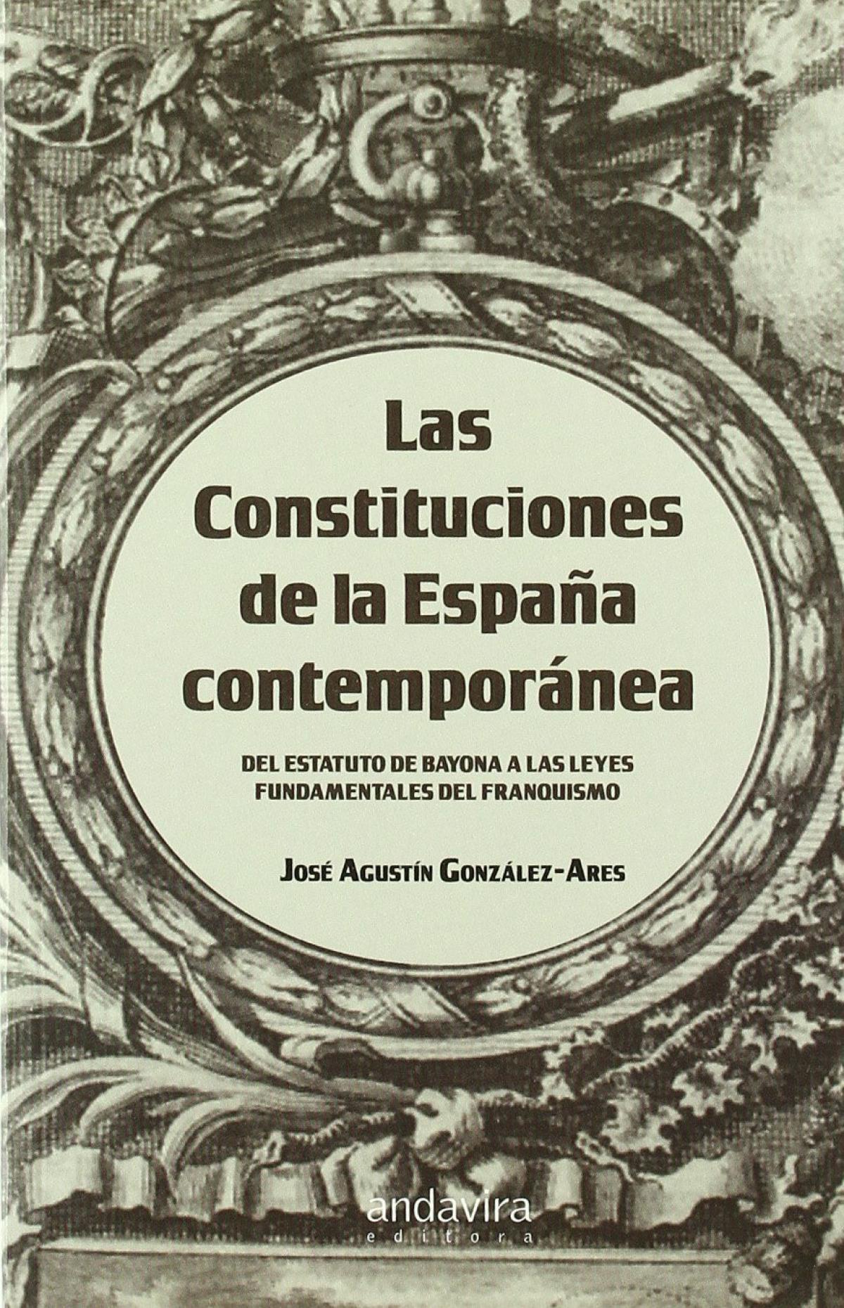 Las constituciones de la Espa¤a contemporanea