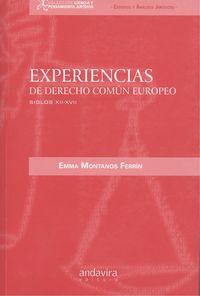 Experiencias de derecho com£n Europeo Siglos XII-XVII