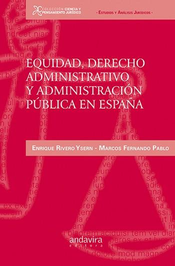 Equidad, derecho administrativo administraci¢n p£blica en Espa¤a