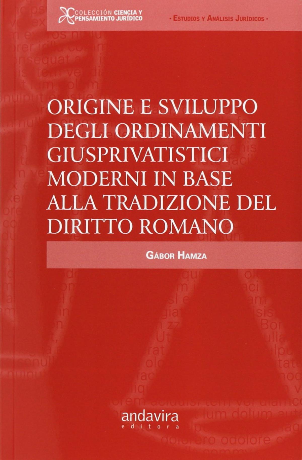 Origine e sviluppo degli ordinamenti giusprivatistici moderni in base alla tradizione del diritto Ro