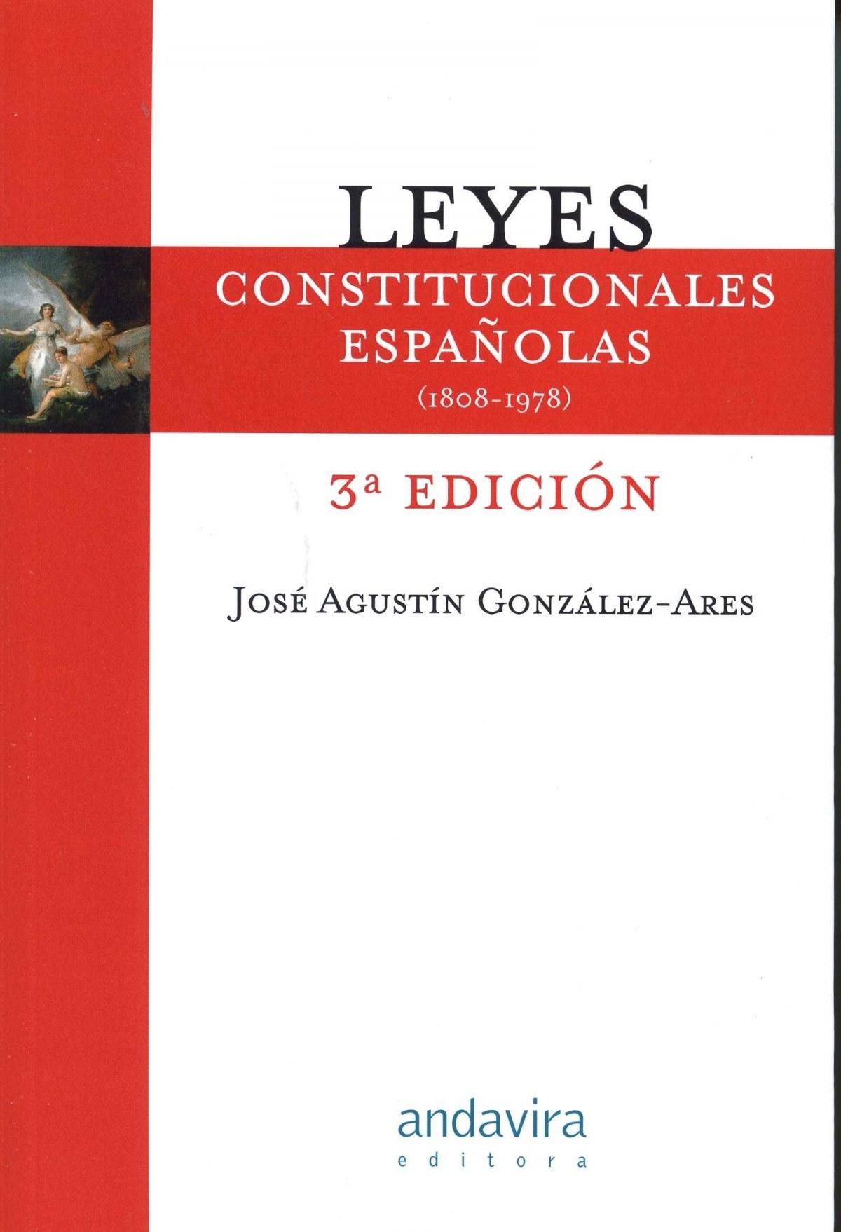 Leyes constitucionales espa¤olas:1808-1978
