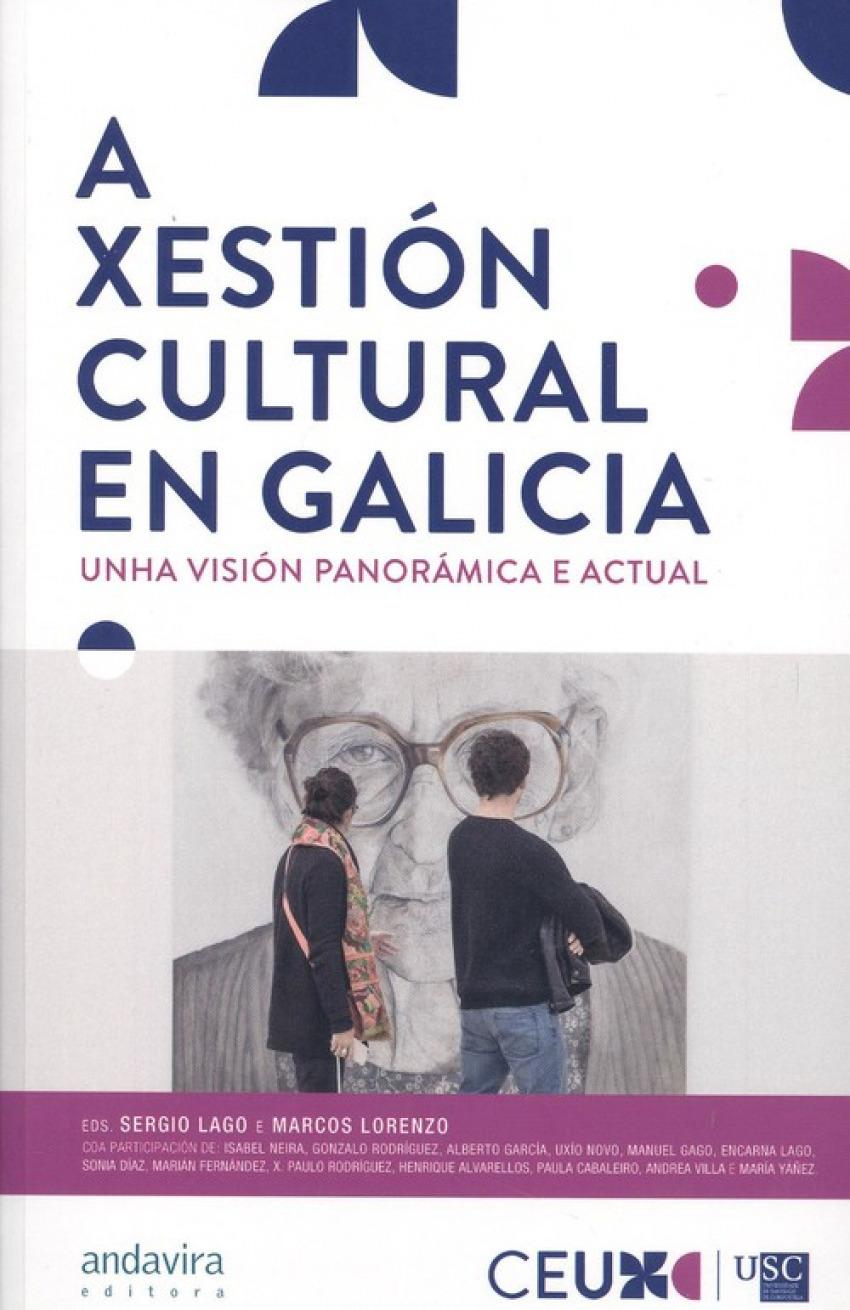 A XESTIÓN CULTURAL EN GALICIA