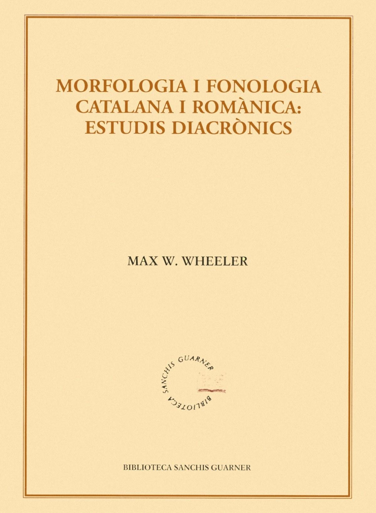 Morfologia i fonologia catalana i romànica: Estudis diacrònics