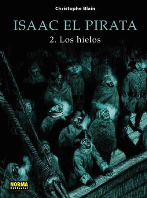 Isaac El Pirata, 2 Hielos
