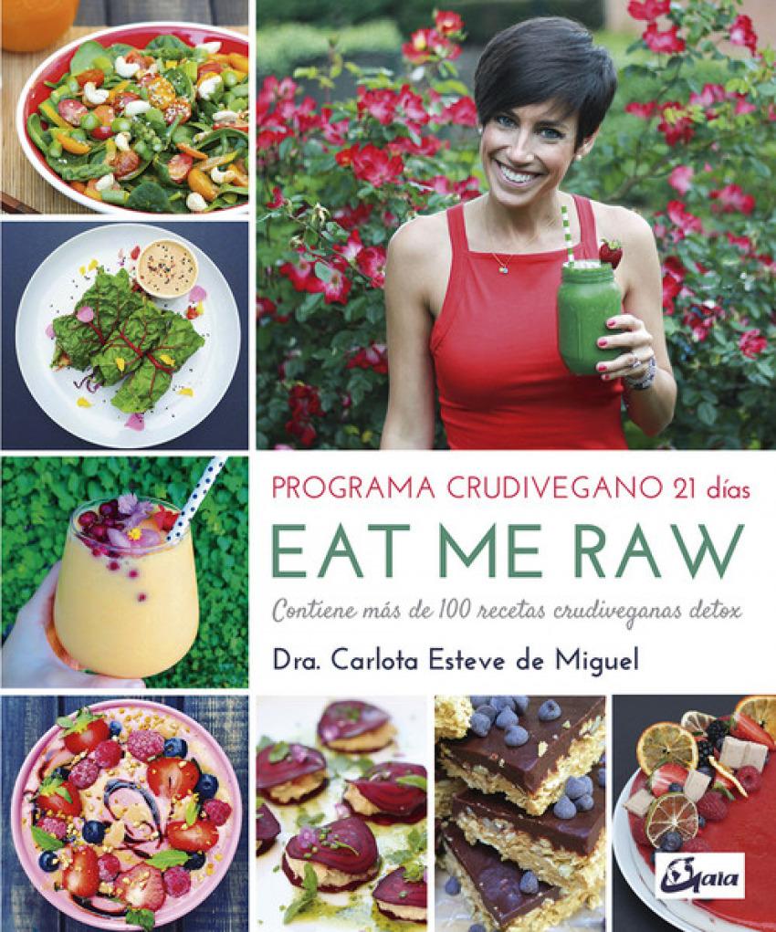 EAT ME RAW: PROGRAMA CRUDIVEGANO 21 DIAS
