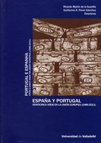 España Y Portugal. Veinticinco Años En La Unión Europea (1986-2011) / Portugal E Espanha. Vinte E Ci