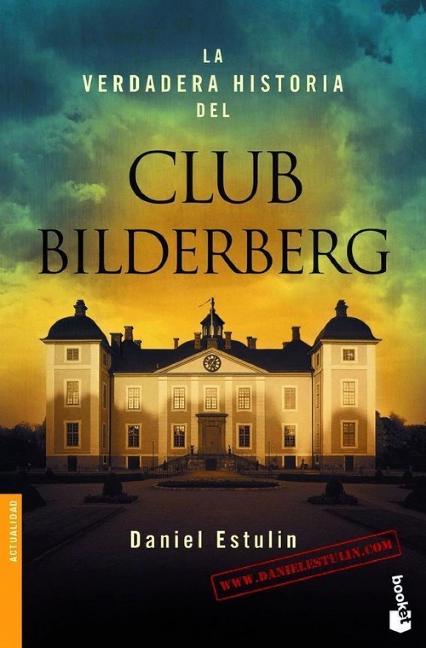 LA VERDADERA HISTORIA DEL CLUB BILDERBERG BOOKET
